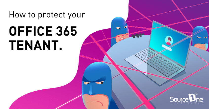 Protect your Office 365 tenant