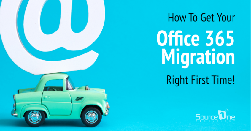 How to get your office 365 migration right first time.